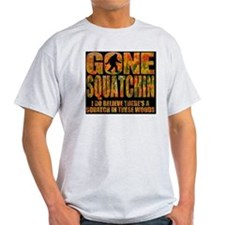 Gone Squatchin *Fall Foliage Forest  T-Shirt