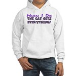 When I Die - Cat Hooded Sweatshirt