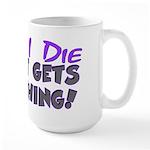 When I Die - Cat Large Mug