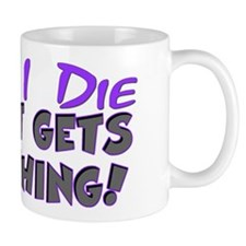 When I Die - Cat Mug