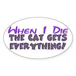 When I Die - Cat Oval Sticker