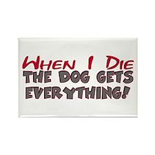 When I Die- Dog Rectangle Magnet