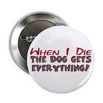 When I Die- Dog Button