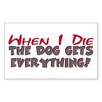 When I Die- Dog Rectangle Sticker