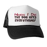 When I Die- Dog Trucker Hat