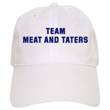 Team MEAT AND TATERS Baseball Cap