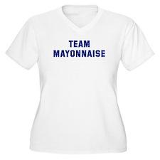 Team MAYONNAISE T-Shirt