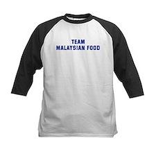 Team MALAYSIAN FOOD Tee