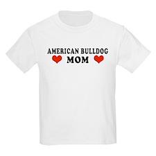 American_Bulldog_Mom.jpg T-Shirt