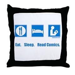 Eat. Sleep. Read comics Throw Pillow
