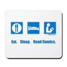Eat. Sleep. Read comics Mousepad