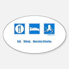 Eat. Sleep. Worship Cthulhu Oval Decal