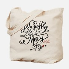 Act Justly. Love Mercy. (white) Tote Bag