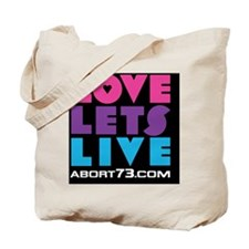 Love Lets Live (multi-color) Tote Bag