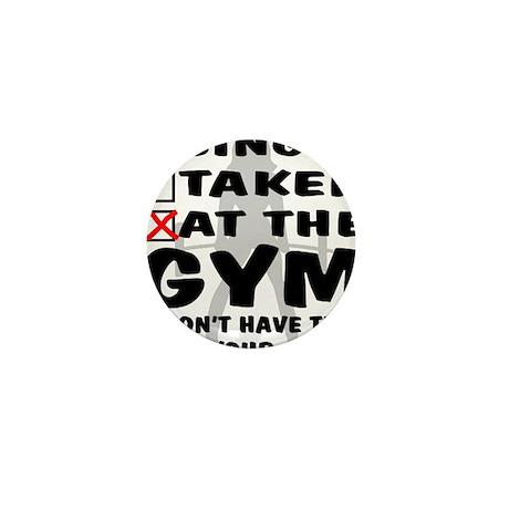 wht_Single_Taken_At_Gym_Female Mini Button