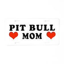 PitBull_Mom.jpg Aluminum License Plate