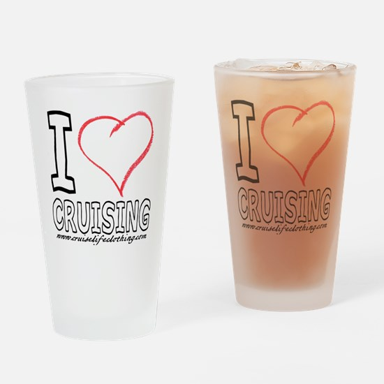 I Love Cruising Drinking Glass