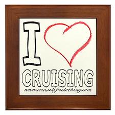 I Love Cruising Framed Tile
