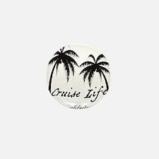 Cruise Life Logo Mini Button