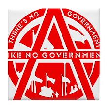 No Government Tile Coaster