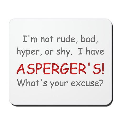 I Have Asperger's! Mousepad