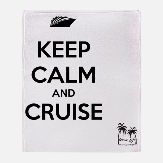 Keep Calm and Cruise Throw Blanket