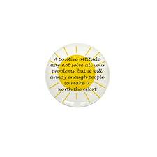 Positive Attitude Mini Button