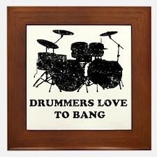 Drummers Love To Bang Framed Tile