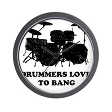 Drummers Love To Bang Wall Clock