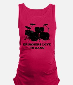 Drummers Love To Bang Maternity Tank Top