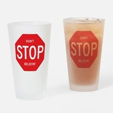 (Dont) STOP (Believin) Drinking Glass