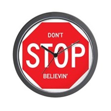 (Dont) STOP (Believin) Wall Clock