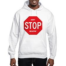 (Dont) STOP (Believin) Jumper Hoody