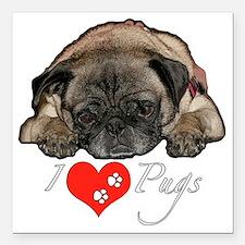 "I love Pugs Square Car Magnet 3"" x 3"""