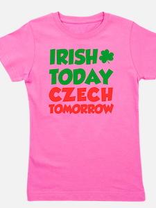 Irish Today Czech Tomorrow Girl's Tee