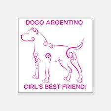 "Girl's best friend-dogo arg Square Sticker 3"" x 3"""