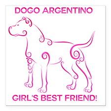 "Girl's best friend-dogo  Square Car Magnet 3"" x 3"""