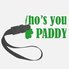 whosPaddy1C Luggage Tag