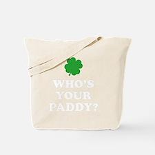 whosPaddy2B Tote Bag