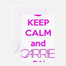 Carrie On Greeting Card