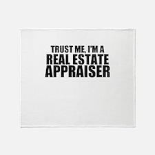 Trust Me, I'm A Real Estate Appraiser Throw Bl