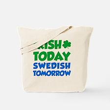 Irish Today Swedish Tomorrow Tote Bag