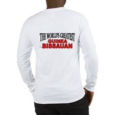 """""""The World's Greatest Guinea Bissauan"""" Long Sleeve"""