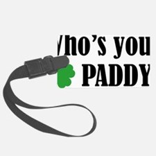 whosPaddy1A Luggage Tag