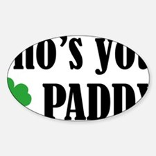 whosPaddy1A Decal