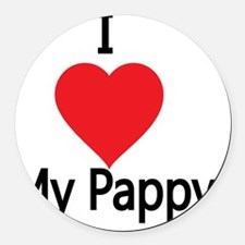 I love my Pappy Round Car Magnet