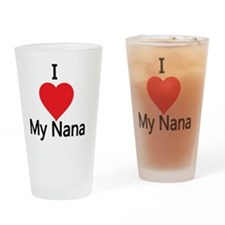 I love my Nana Drinking Glass