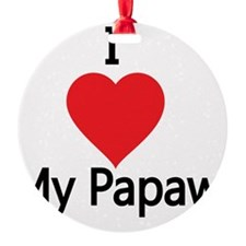 I love my Papaw Ornament