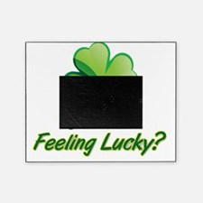 Saint Patrick's Day feeling lucky  Picture Frame