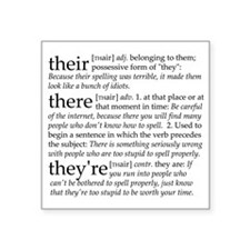 """Their/There/Theyre Square Sticker 3"""" x 3"""""""